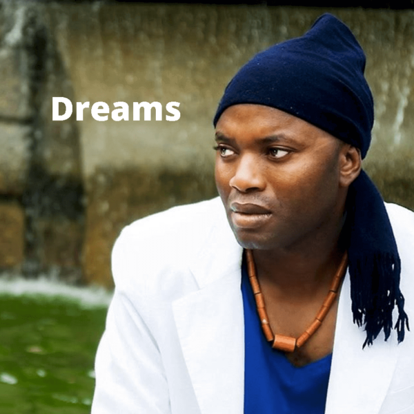 Dreams by King Baba James